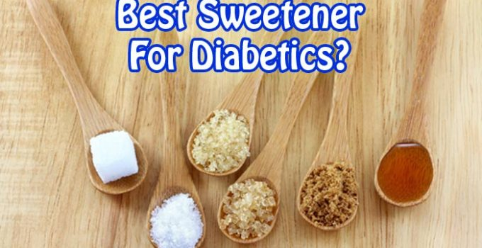 best natural sweetener for diabetics